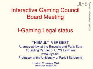 Interactive Gaming Council  Board Meeting I-Gaming Legal status
