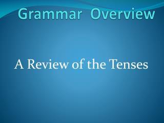 Grammar  Overview
