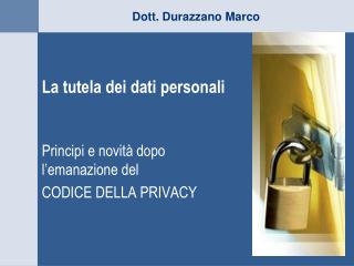 La tutela dei dati personali