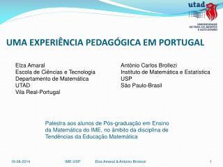 UMA EXPERIÊNCIA PEDAGÓGICA EM PORTUGAL