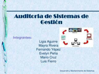 Integrantes: Ligia Aguirre Mayra Rivera Fernando Yépez Evelyn Peña Mario Cruz Luis Fierro