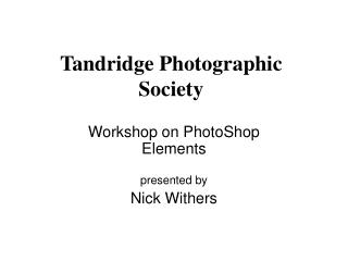 Tandridge Photographic Society