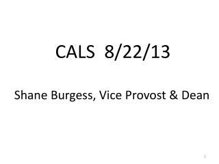 CALS  8/22/13
