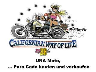 UNA Moto,  ... Para  Cada  kaufen und verkaufen