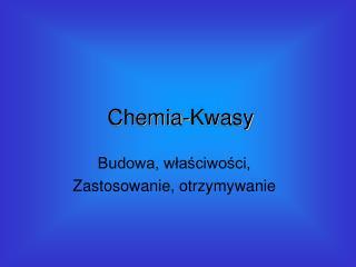 Chemia-Kwasy