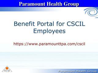 Benefit Portal for CSCIL Employees https://paramounttpa/cscil