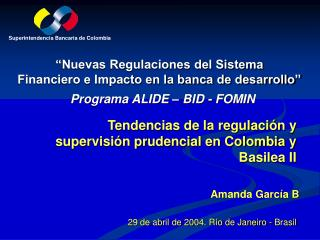 Nuevas Regulaciones del Sistema  Financiero e Impacto en la banca de desarrollo