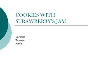 COOKIES WITH STRAWBERRY'S JAM