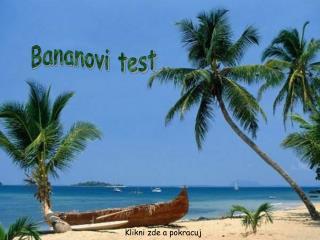 Test de la banane: