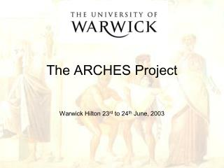The ARCHES Project