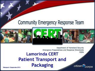 Lamorinda CERT P atient Transport and Packaging