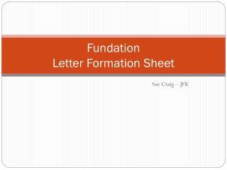Fundation Letter Formation Sheet