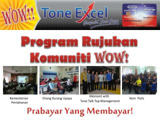 Program  Rujukan Komuniti WOW!
