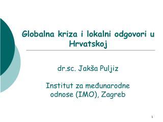 Globalna kriza i lokalni odgovori u Hrvatskoj