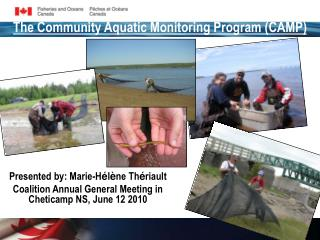 The Community Aquatic Monitoring Program (CAMP)