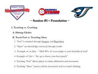 I. Teaching vs. Coaching