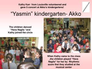 """""""Yasmin"""" kindergarten- Akko"""