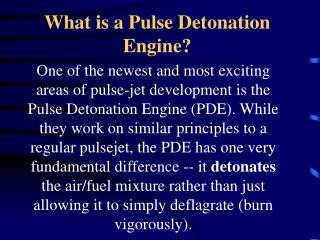 What is a Pulse Detonation Engine?