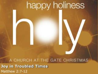 Joy in Troubled Times