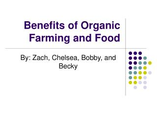 Benefits of Organic Farming and Food