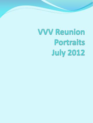 VVV Reunion Portraits July 2012