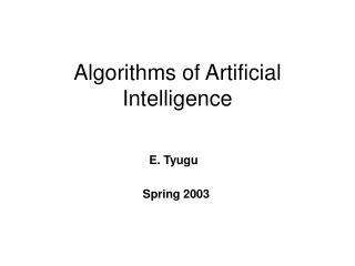 Algorithms of Artificial Intelligence