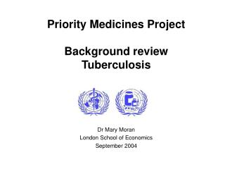Priority Medicines Project  Background review Tuberculosis