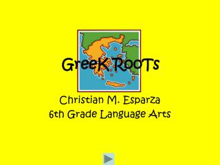 Christian M. Esparza 6th Grade Language Arts