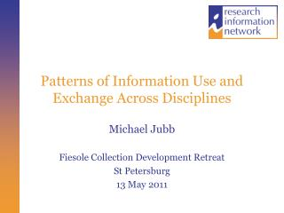 Patterns of Information Use and Exchange Across Disciplines