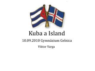 Kuba a Island