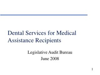 Dental Services for Medical Assistance Recipients