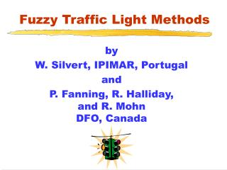 Fuzzy Traffic Light Methods