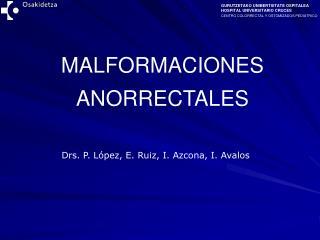 MALFORMACIONES ANORRECTALES