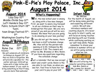 Pink-E-Pie's Play Palace, Inc.  August 2014