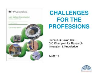 CHALLENGES FOR THE PROFESSIONS