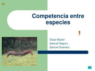 Competencia entre especies