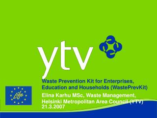 Waste Prevention Kit for Enterprises, Education and Households ( WastePrevKit)