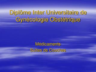 Dipl me Inter Universitaire de Gyn cologie Obst trique
