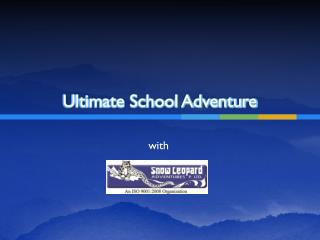 Ultimate School Adventure