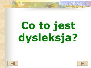 Co to jest dysleksja?