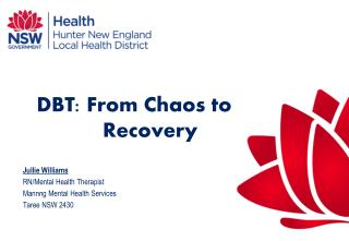 DBT: From Chaos to Recovery