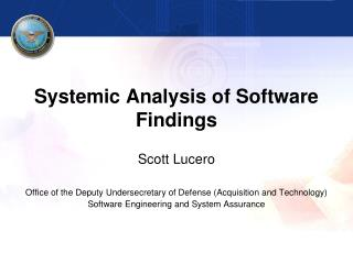 Systemic Analysis of Software Findings