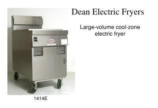Dean Electric Fryers