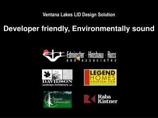 Ventana Lakes LID Design Solution Developer friendly, Environmentally sound