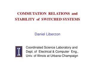 COMMUTATION  RELATIONS  and STABILITY  of  SWITCHED SYSTEMS