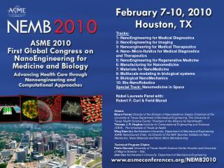 Tracks: 1: NanoEngineering for Medical Diagnostics 2: NanoEngineering for Imaging