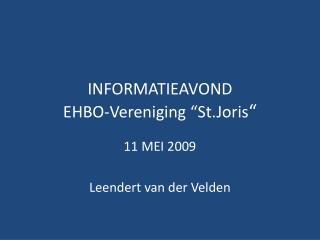 "INFORMATIEAVOND EHBO-Vereniging ""St.Joris """