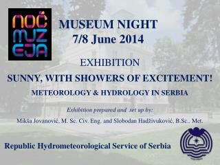 MUSEUM NIGHT 7 / 8  June  2014