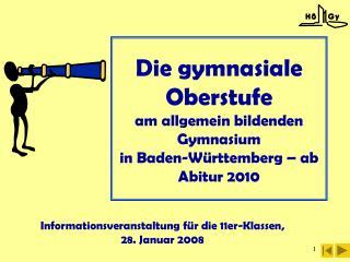 Die gymnasiale Oberstufe am allgemein bildenden Gymnasium  in Baden-Württemberg  – ab Abitur 2010
