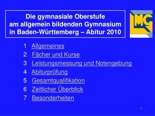Die gymnasiale Oberstufe  am allgemein bildenden Gymnasium  in Baden-Württemberg  – Abitur 2010